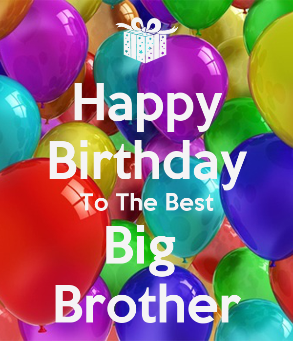 Happy Birthday To The Best Big Brother Poster
