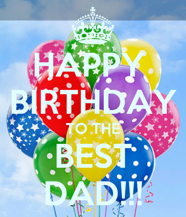 Happy Birthday To The Best Dad Poster Deliarux Keep