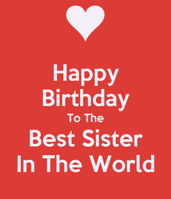 Happy Birthday To The Best Sister In The World Poster Xxx Keep