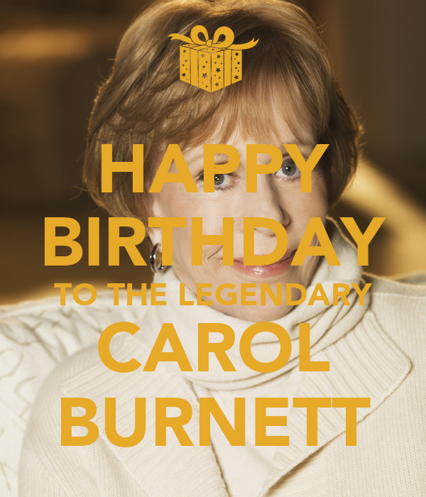 Carol Burnett happy birthday