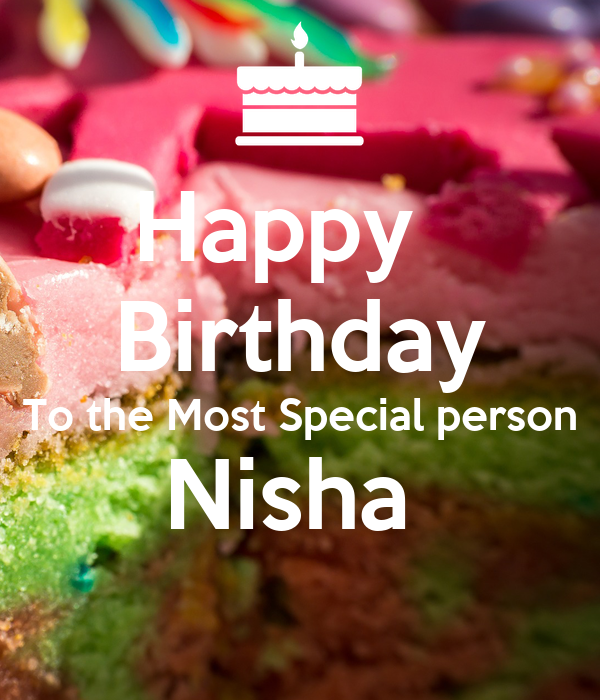 Happy Birthday To The Most Special Person Nisha Poster Rohit Vijh