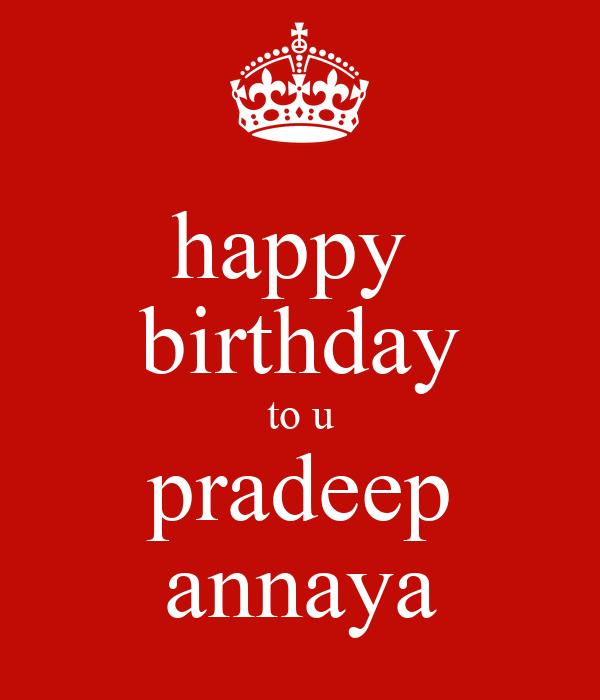 Happy Birthday To U Pradeep Annaya Poster Sai Varun Keep Calm O