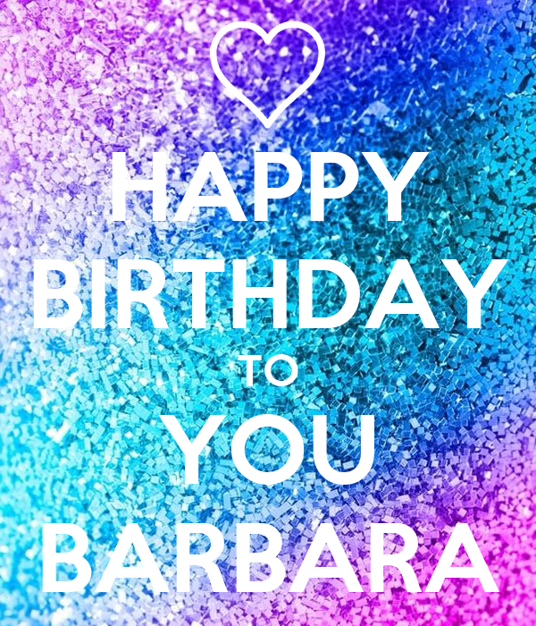 HAPPY BIRTHDAY TO YOU BARBARA Poster