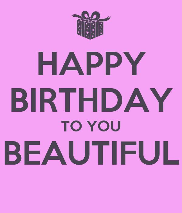 happy birthday beautiful - photo #3