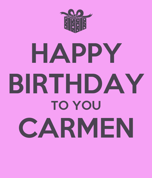 Happy birthday to you carmen poster lucienne keep calm - Happy birthday carmen images ...