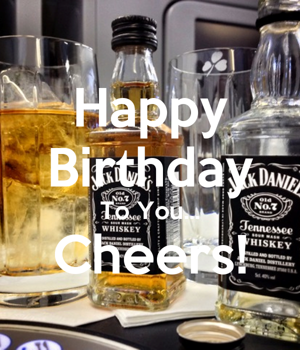 Happy Birthday To You... Cheers! Poster