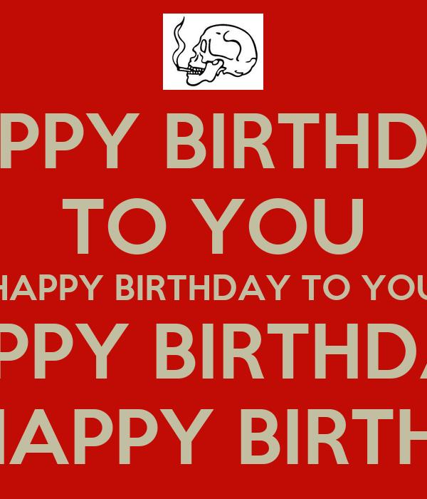 HAPPY BIRTHDAY TO YOU HAPPY BIRTHDAY TO YOU HAPPY BIRTHDAY DEAR FRED ...