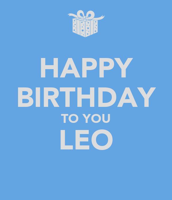 HAPPY BIRTHDAY TO YOU LEO Poster