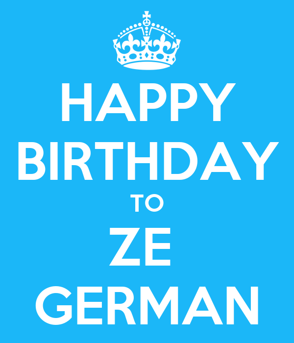 happy birthday to ze german