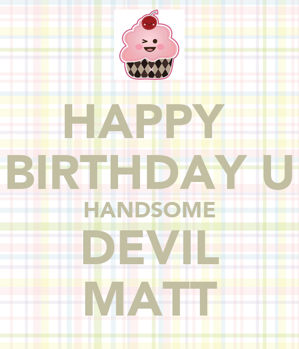 HAPPY BIRTHDAY U HANDSOME DEVIL MATT Poster
