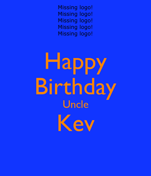 Happy Birthday Uncle Kev Poster