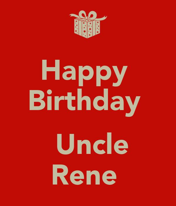 Happy Birthday Uncle Rene Poster