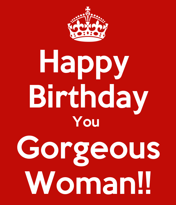 happy-birthday-you-gorgeous-woman.png