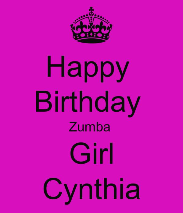 Happy Birthday Zumba Girl Cynthia Poster