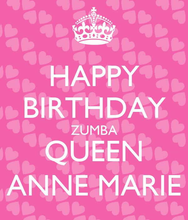 HAPPY BIRTHDAY ZUMBA QUEEN ANNE MARIE Poster