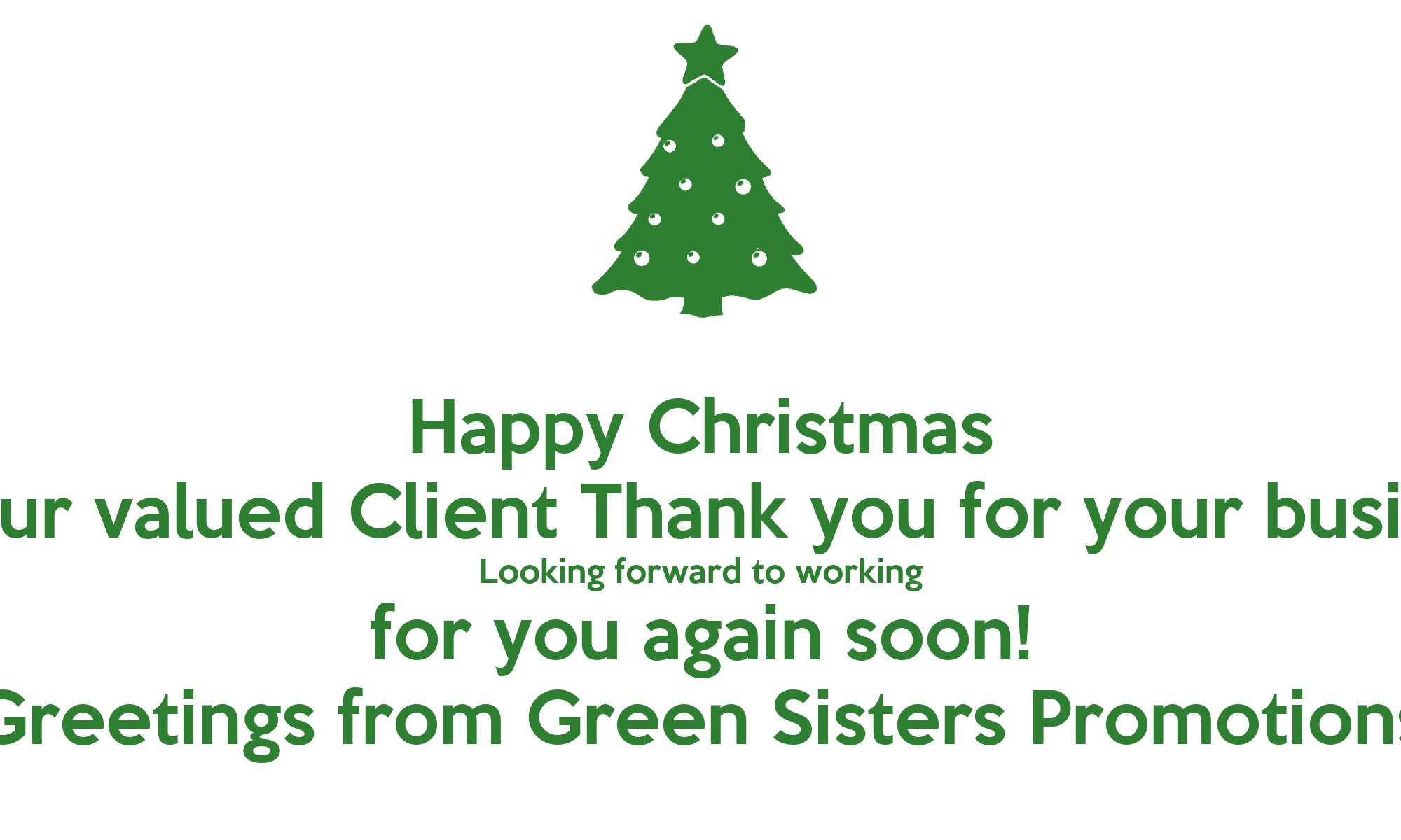 Happy Christmas To Our Valued Client Thank You For Your Business
