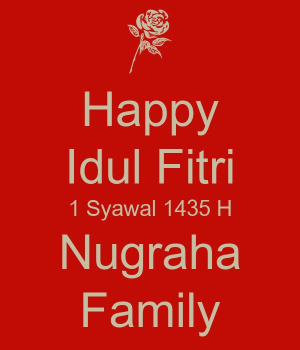 Happy Idul Fitri 1 Syawal 1435 H Nugraha Family Poster
