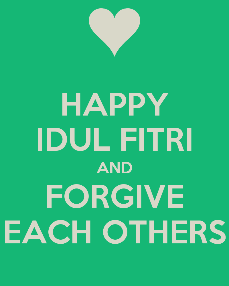 HAPPY IDUL FITRI AND FORGIVE EACH OTHERS Poster