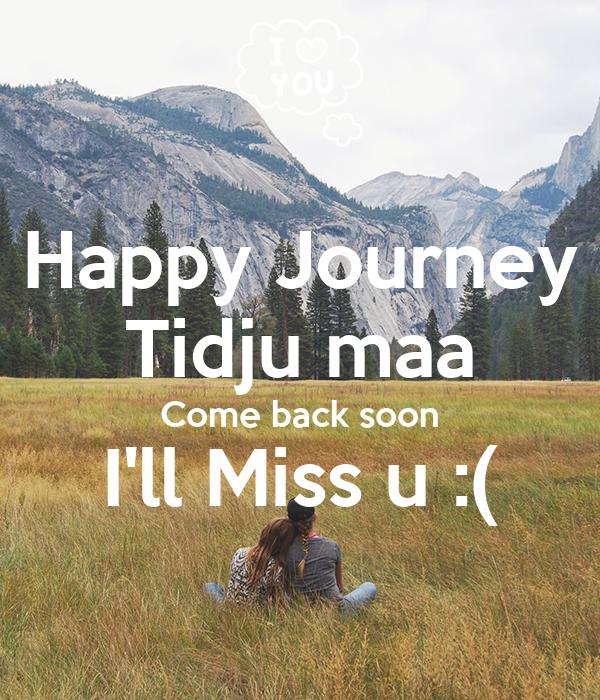 Happy Journey Tidju Maa Come Back Soon Ill Miss U Poster