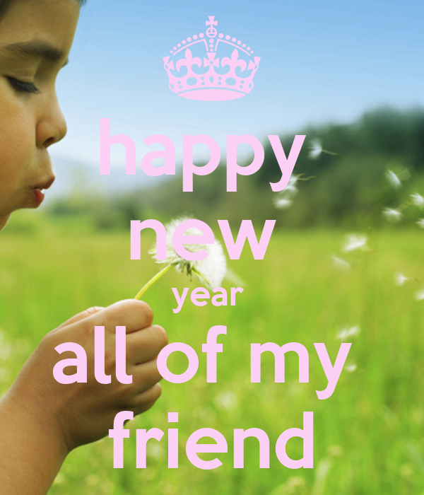 happy new year all of my friend Poster | abhi | Keep Calm ...