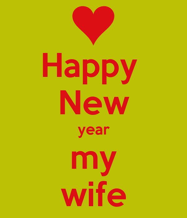happy new year my wife