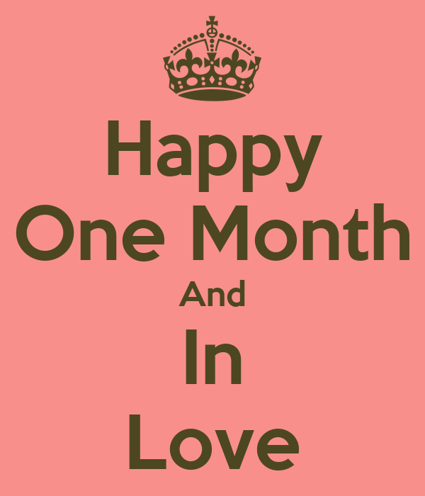 Happy One Month Anniversary Quotes: Happy One Month And In Love Poster
