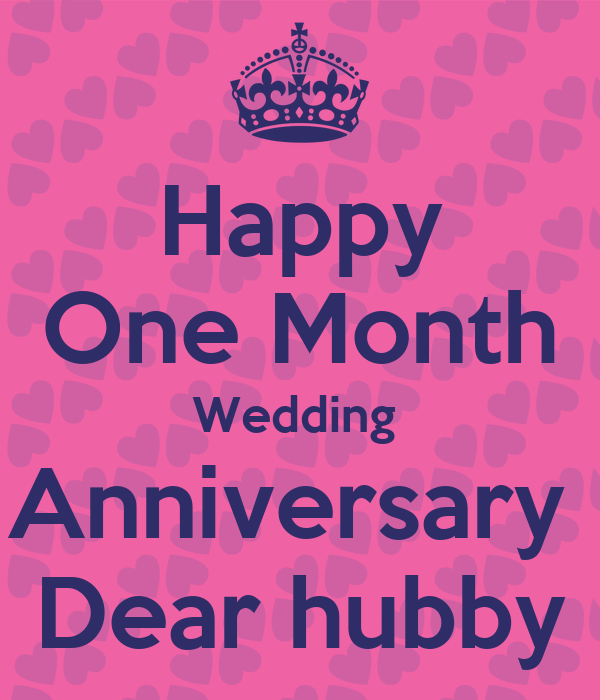 happy first month wedding anniversary