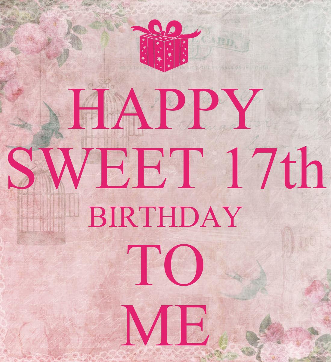 Happy 17 Birthday Quotes Quotesgram