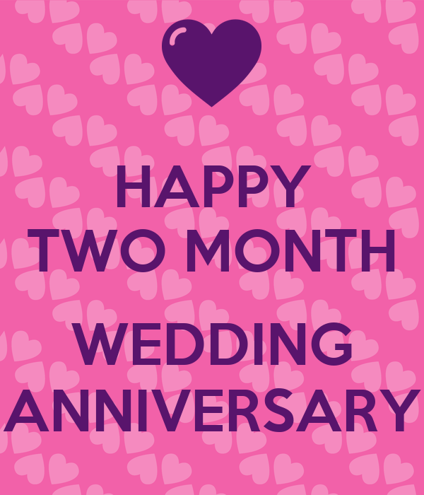 HAPPY TWO MONTH WEDDING ANNIVERSARY Poster