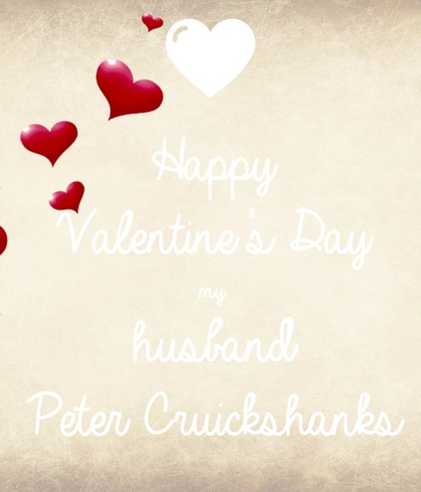 happy valentines day my husband peter cruickshanks