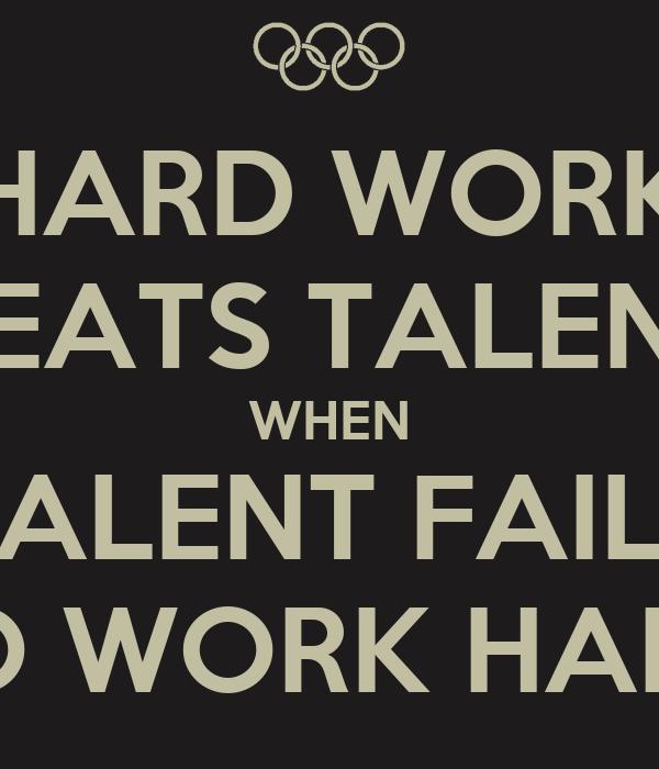 Hard work beats talent essay