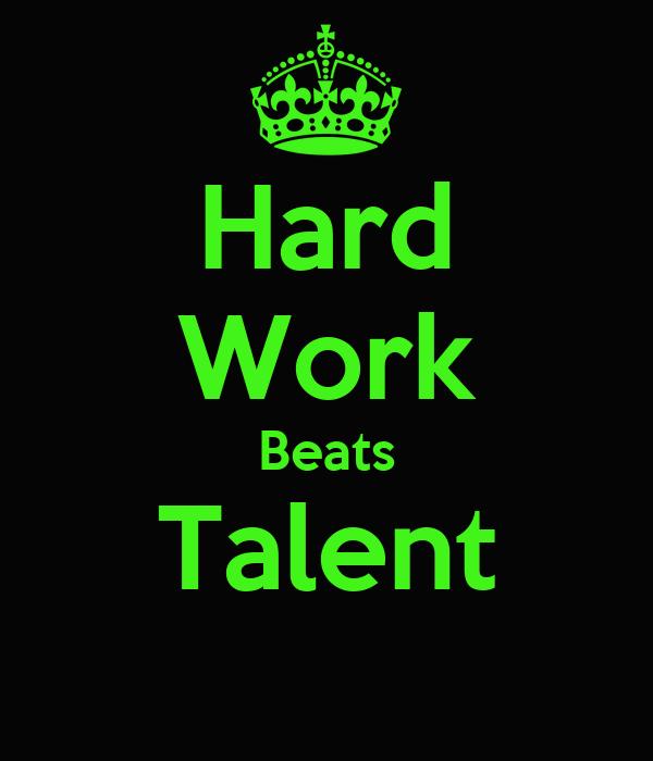 Hard work vs talent