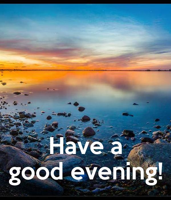 Have a good evening! Poster | bonika | Keep Calm-o-Matic