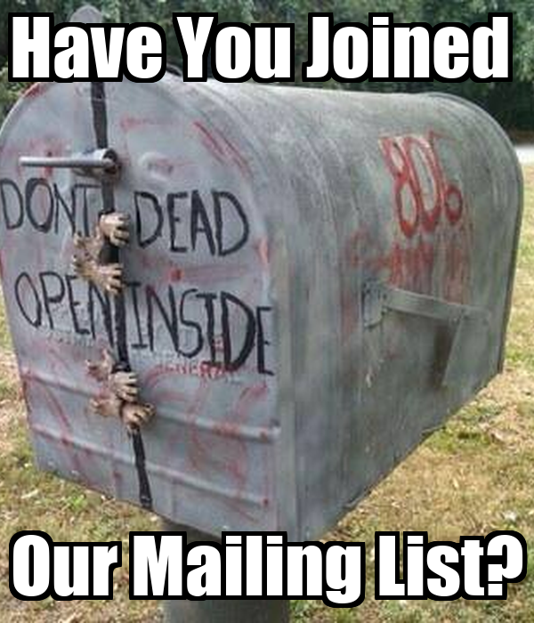 Have You Joined Our Mailing List? Poster