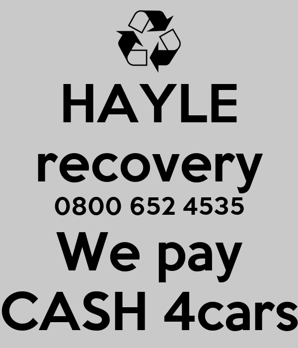HAYLE Recovery 0800 652 4535 We Pay CASH 4cars Poster
