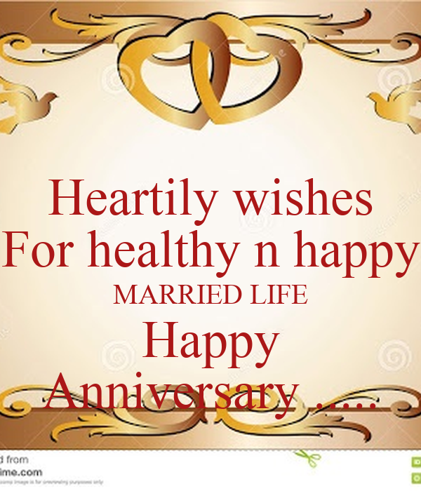 Heartily wishes For healthy n happy MARRIED LIFE Happy Anniversary ..... Post...