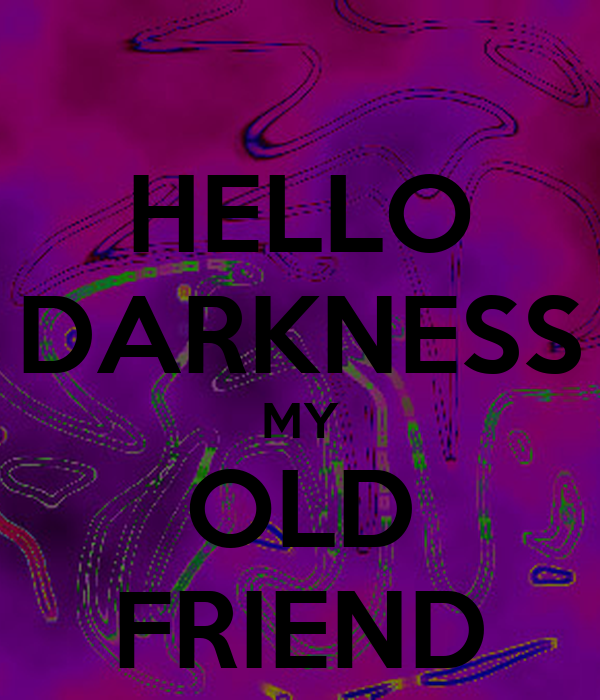 hello darkness my old friend poster madm keep calm o matic. Black Bedroom Furniture Sets. Home Design Ideas