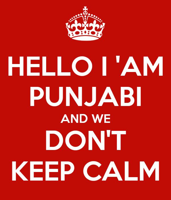 Hello I Am Punjabi And We Don T Keep Calm Poster Pranjal Srivastava Keep Calm O Matic