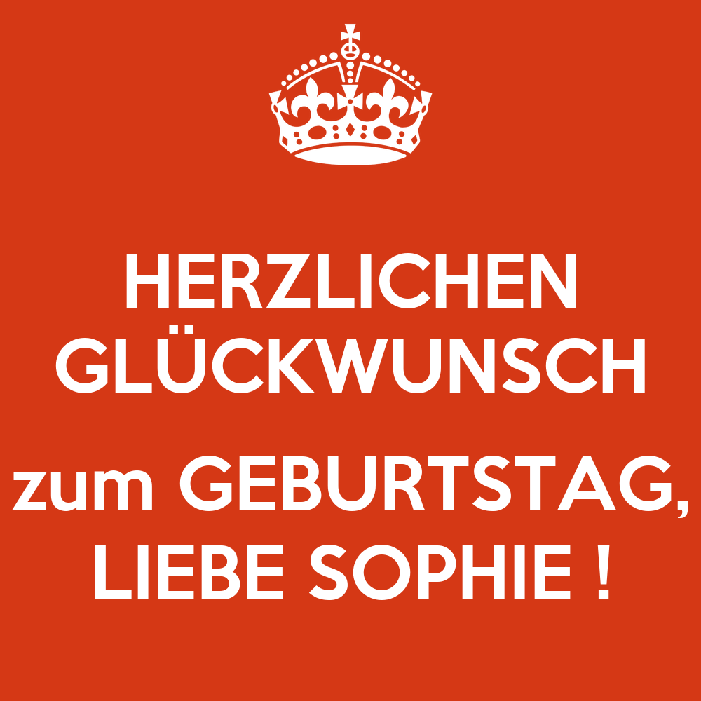 Herzlichen Gl 220 Ckwunsch Zum Geburtstag Liebe Sophie