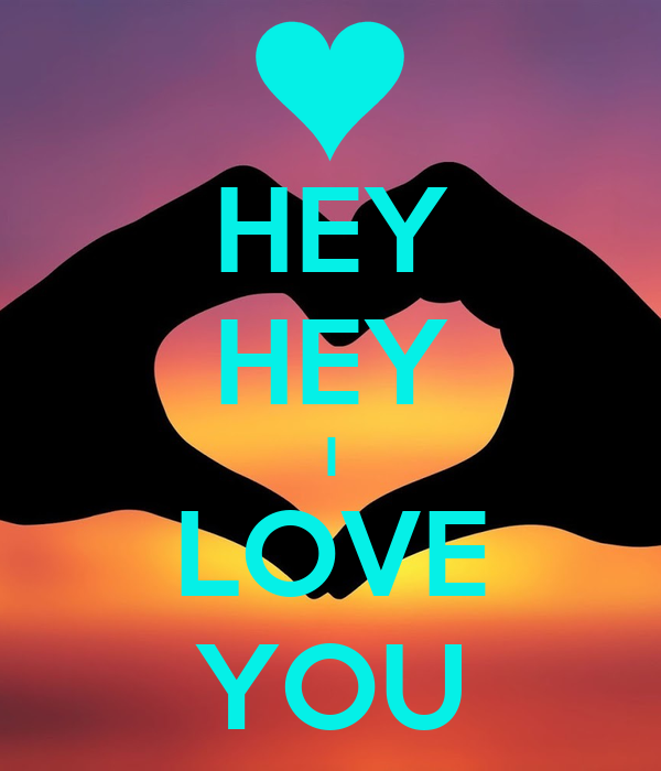 hey i love you Download the karaoke of say hey (i love you) as made famous by michael franti & spearhead in the genre reggae, funk on karaoke version.