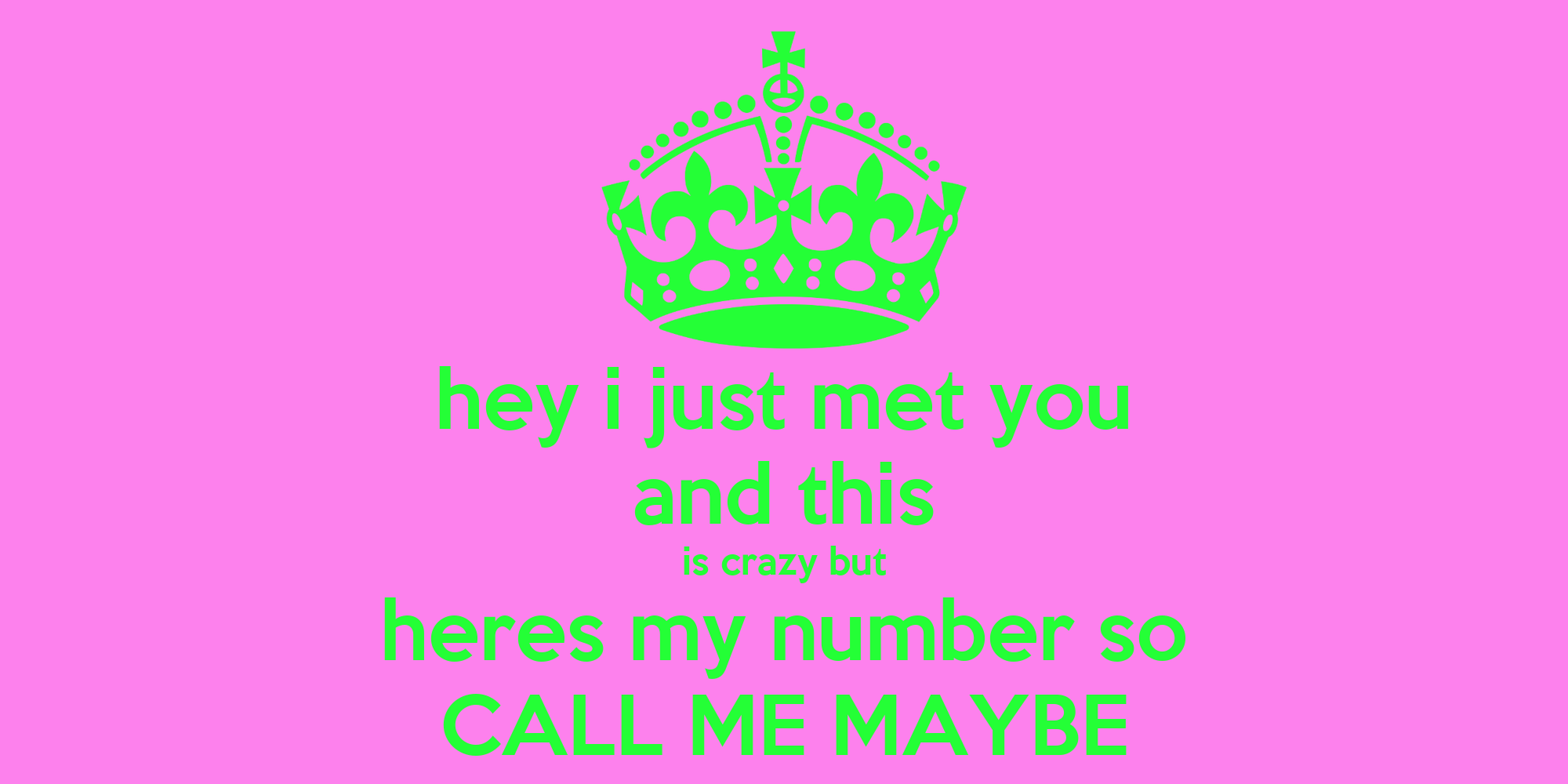 Here my number call me baby 1