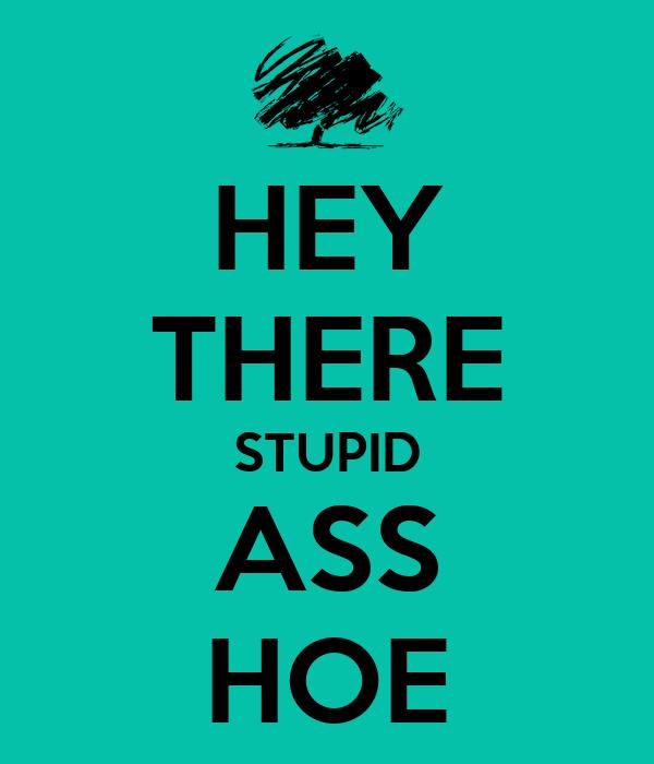 Stupid Ass
