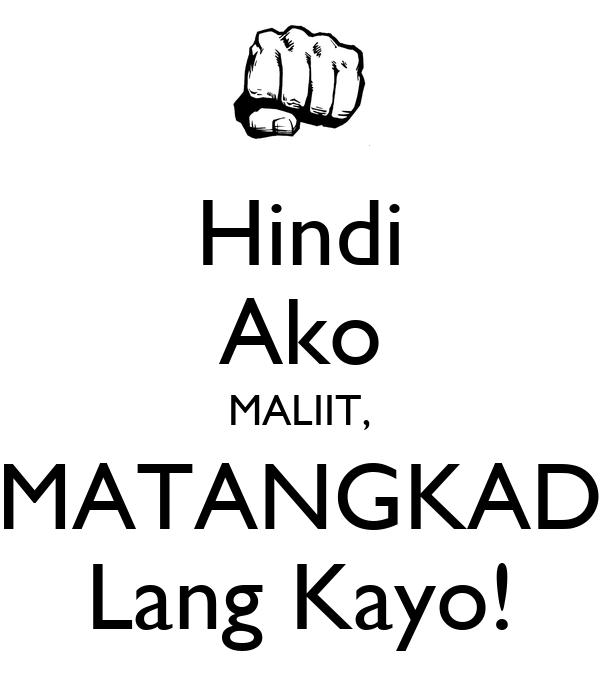 Hindi Ako MALIIT, MATANGKAD Lang Kayo!