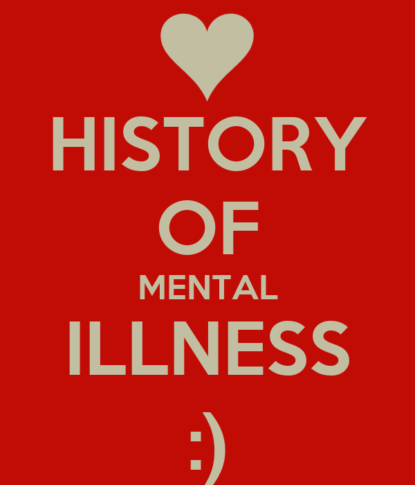 the history of mental illness Advocates for deinstitutionalization believe that people with mental illness will voluntarily seek out treatment at these facilities if they need it, although in practice this will not always be the case american experience | feedback.