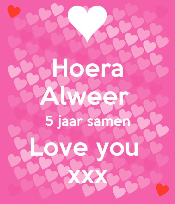 5 jaar samen Hoera Alweer 5 jaar samen Love you xxx Poster | Linda | Keep Calm  5 jaar samen