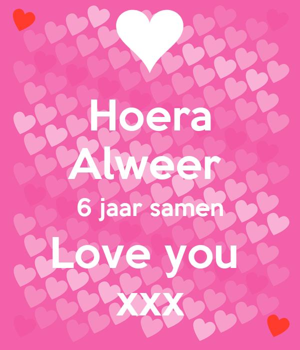 6 jaar samen Hoera Alweer 6 jaar samen Love you xxx Poster | Desiree | Keep  6 jaar samen