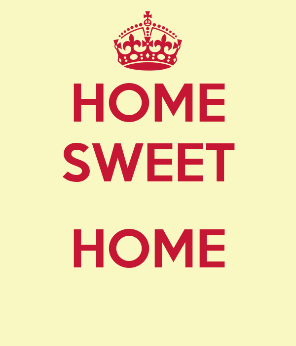 Home Sweet Home The Image Kid Has It