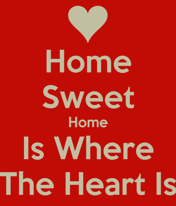 home sweet home is where the heart is poster adam keep calm o matic. Black Bedroom Furniture Sets. Home Design Ideas