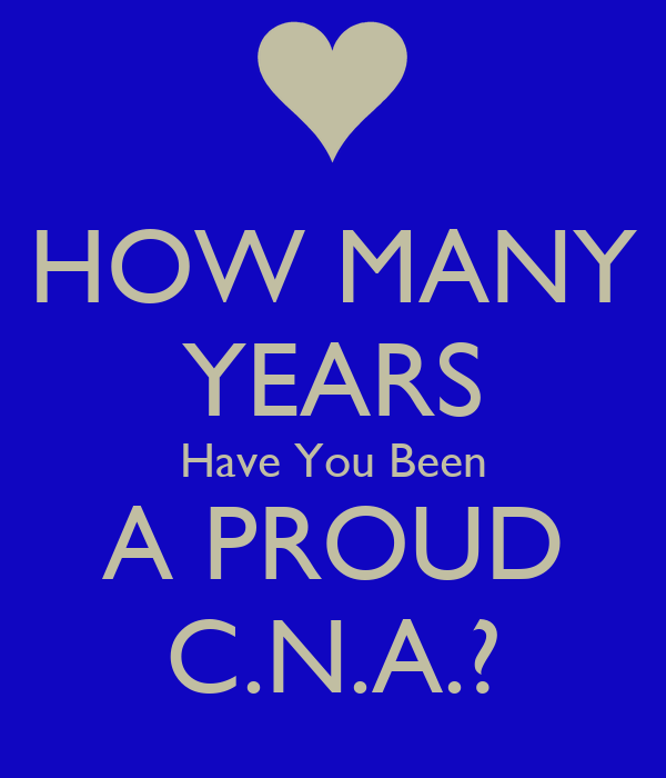 How Many Years Have You Been A Proud Cna?  Keep Calm. Search Resumes On Linkedin. Word Resumes. Lecturer Resume Sample. General Warehouse Resume Sample. Resume For Database Administrator. Expert Resume Format. Post Resume On Indeed Com. Make Resume Free Online