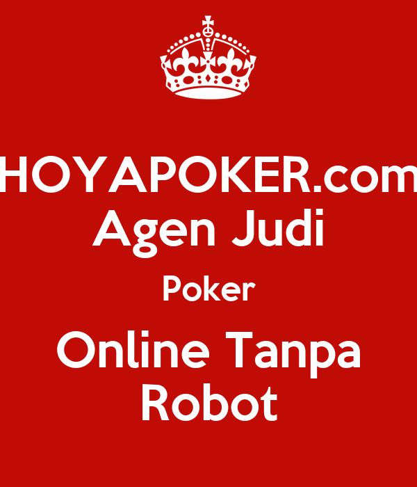 Hoyapoker Com Agen Judi Poker Online Tanpa Robot Poster Ringoterlupa Keep Calm O Matic